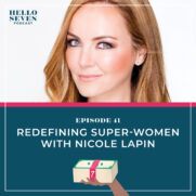 Redefining Super-Women with Nicole Lapin