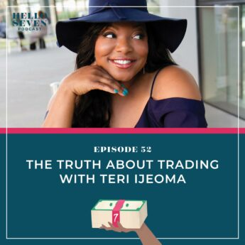 The Truth about Trading with Teri Ijeoma