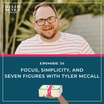 Focus, Simplicity, and Seven Figures with Tyler McCall