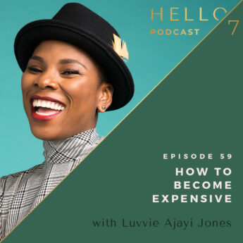 How to Become Expensive with Luvvie Ajayi Jones