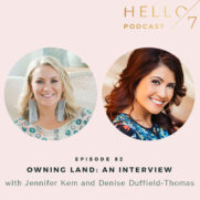 Hello Seven with Rachel Rodgers | Owning Land: An Interview with Jennifer Kem and Denise Duffield-Thomas
