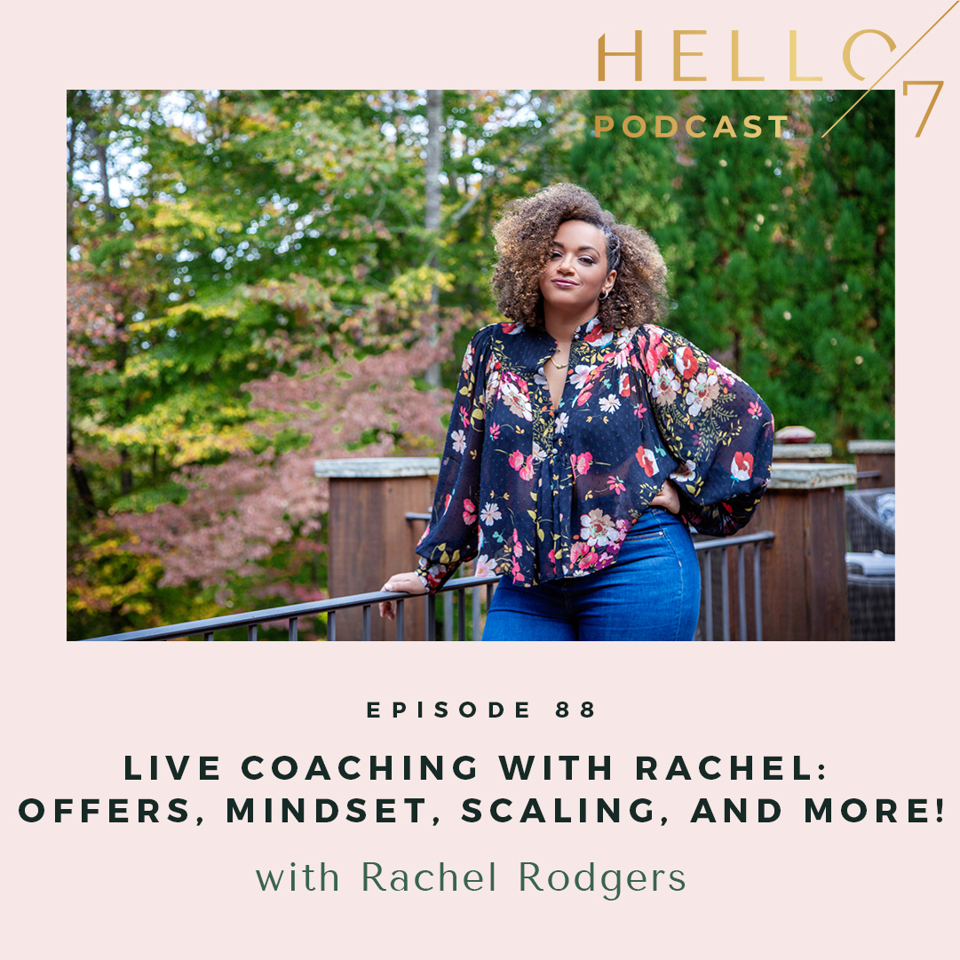 Hello Seven with Rachel Rodgers | Live Coaching with Rachel: The Growth Scale