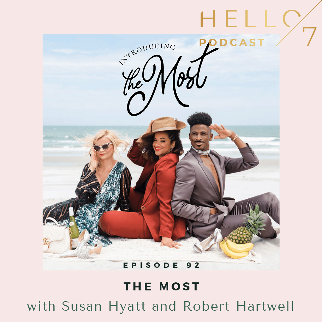 Hello Seven with Rachel Rodgers | The MOST with Susan Hyatt and Robert Hartwell